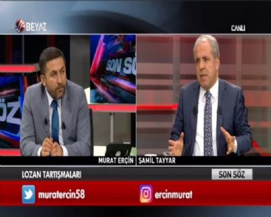 Şamil Tayyar: Lozan Türkiye'nin geçmişi ile bağını kopardı