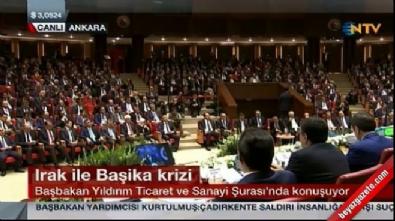 Başbakan Yıldırım'dan Başika krizine ilişkin açıklama