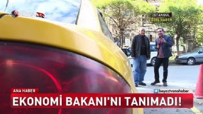 Taksisine binen bakanı tanımadı