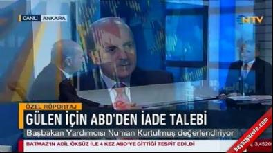 numan kurtulmus - Kurtulmuş'tan Gülen'in iadesiyle ilgili önemli açıklama