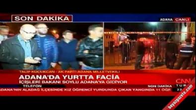 Adana'da kız öğrenci yurdunda yangın! Ak Parti Milletvekili Talip Küçükcan canlı yayına bağlandı