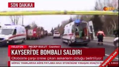 Kayseri'de bombalı saldırı! Yerel gazeteci: Şehitlerimiz var