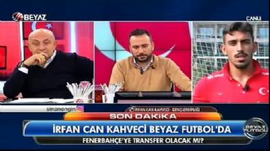 İrfan Kahveci'den özel açıklamalar