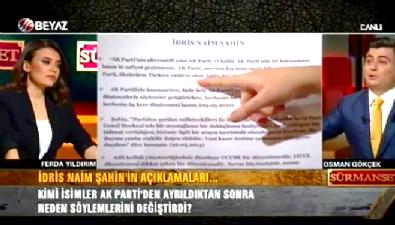 Osman Gökçek: Ne oldu da döndün İdris Naim Şahin?