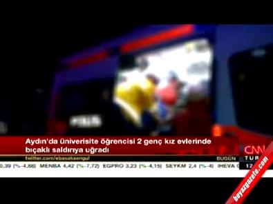 Aydın'da Üniversite Öğrencisi İki Genç Kıza Bıçaklı Saldırı!