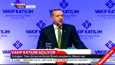 Cumhurbaşkanı Erdoğan: Faiz sistemi adil değildir, acımasızdır