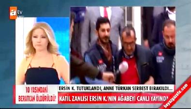 Beratcan'ın katili Ersin K.'nın ağabeyi Müge Anlı'ya her şeyi anlattı!