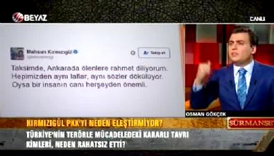 Osman Gökçek: Mahsun Kırmızıgül samimiyse PKK terör örgütüdür diye tweet atsın