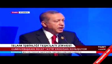 Cumhurbaşkanı İslam İşbirliği Zirvesi'nde konuştu