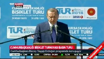 Cumhurbaşkanı Erdoğan, Bisiklet Turu'nun açılışında konuştu