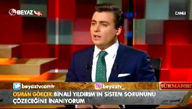 Osman Gökçek: Binali Yıldırım Türkiye için bir şanstır