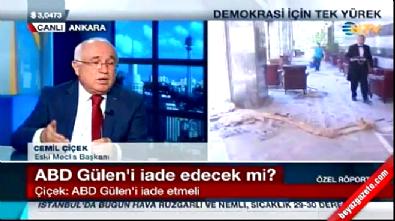Cemil Çiçek: ABD Fethullah Gülen'i üçüncü bir ülkeye gönderebilir