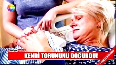 46 yaşındaki kadın kendi torununu doğurdu