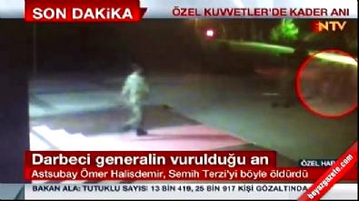 Ömer Halisdemir'in darbeci general Semih Terzi'yi vurulduğu an