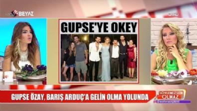 Barış Arduç'un ailesinden Gupse Özay'a onay çıktı mı?