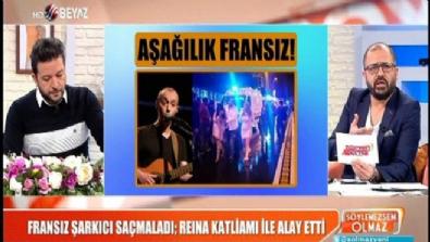 Fransız şarkıcı saçmaladı; Reina katliamı ile alay etti