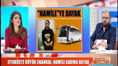 Otobüste büyük skandal; hamile kadına dayak