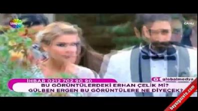 Erhan Çelik'in Gülben Ergen'in evine gittiği anlar ortaya çıktı!