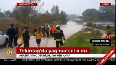 Tekirdağ'dan acı haber geldi! Askeri araç sel sularına kapıldı..