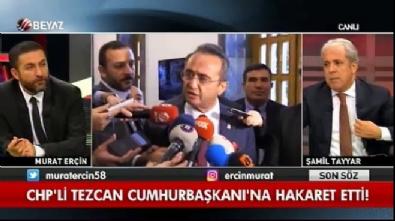 samil tayyar - Şamil Tayyar'dan Bülent Tezcan'a diktatör yanıtı