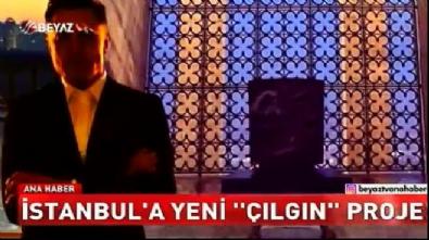 Elon Musk'tan İstanbul'a çılgın proje