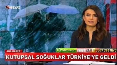 Kutupsal soğuklar Türkiye'ye geldi!