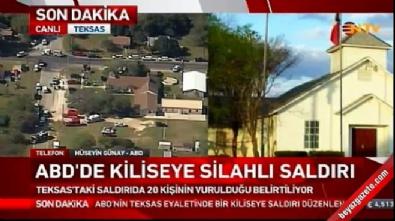 silahli saldiri - ABD Teksas'da kiliseye saldırı: Çok sayıda ölü var