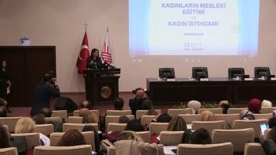Çalışma ve Sosyal Güvenlik Bakanı Sarıeroğlu: 'Kadınlar çalışma hayatında olmazsa, büyüme ve kalkınma sürecimiz eksik ve yetersiz olur' - ANKARA