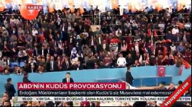 Cumhurbaşkanı Erdoğan: Doğu Kudüs'te kısa zamanda büyükelçilik açacağız