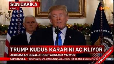 ABD Başkanı Trump'tan Kudüs kararı