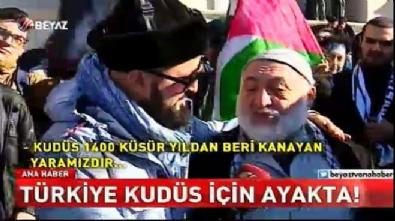 Türkiye Kudüs için ayaktaydı
