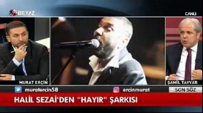 Şamil Tayyar: Atatürk yaşasaydı evet derdi