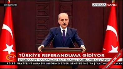 bakanlar kurulu - Hükümet Sözcüsü Numan Kurtulmuş: Yeni Türkiye için evet