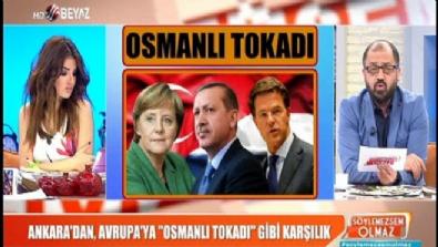 Türkiye'den Hollanda'ya okkalı bir Osmanlı tokadı