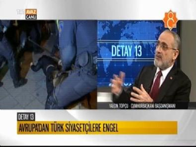 Avrupa'da Türk siyasetçilere engel / Yalçın TOPÇU