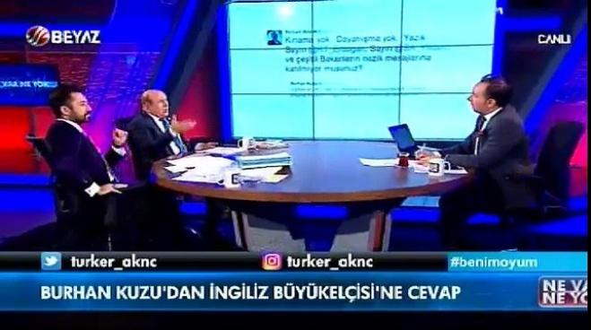beyaz tv - Burhan Kuzu'dan İngiliz büyükelçisine yanıt Video