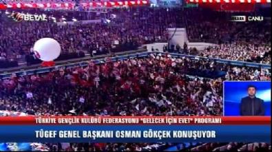 Osman Gökçek: Recep Tayyip Erdoğan gibi evet diyoruz