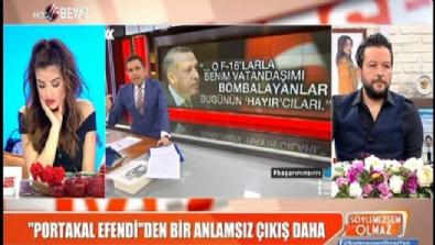 fatih portakal - Erdoğan 'FETÖ'yü hedef aldı, Fatih Portakal rahatsız oldu