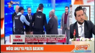 muge anli - Müge Anlı'nın programına polis baskını