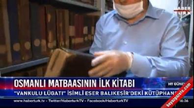 İşte Osmanlı'nın bastığı ilk kitap