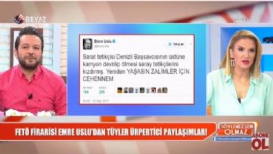 Firari FETÖ'cü Emre Uslu ve Tuncay Opçin'den Başsavcı hakkında skandal paylaşımlar