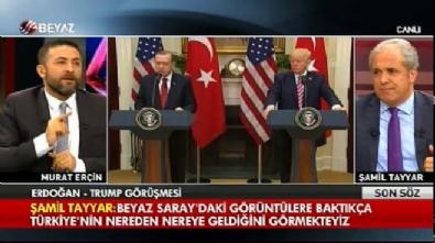 Şamil Tayyar'dan Erdoğan-Trump görüşmesine ilk yorum