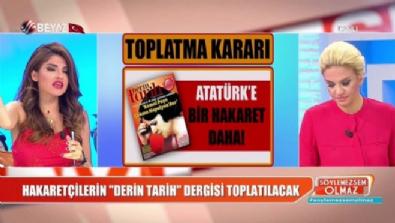 ataturk - Atamıza hakaret edenlerin 'Derin Tarih' dergisi toplatılıyor!