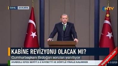 Erdoğan'dan 'Kabinede revizyon olacak mı?' sorusuna yanıt