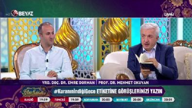 beyaz tv - Mehmet Okuyan'la İftar Sohbetleri 21 Haziran 2017