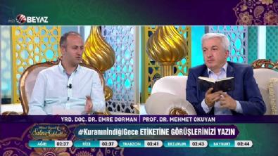 beyaz tv - Mehmet Okuyan'la Sahur Sohbetleri 22 Haziran 2017