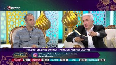 beyaz tv - Mehmet Okuyan'la Sahur Sohbetleri 23 Haziran 2017