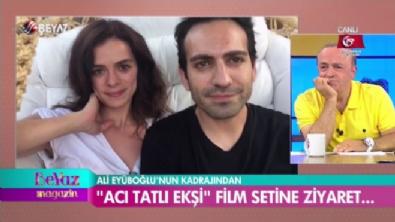 ''Acı Tatlı Ekşi'' film setine ziyaret!