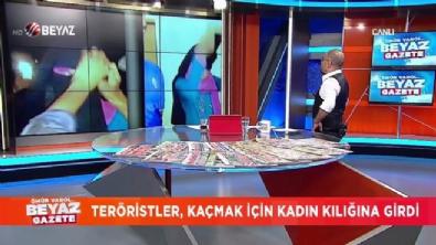 Teröristler makyajla kadın kılığına girdi İzle