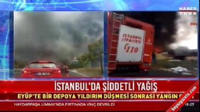İstanbul Eyüp'te depoya yıldırım düştü, yangın çıktı
